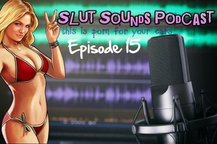 Cum slut podcast